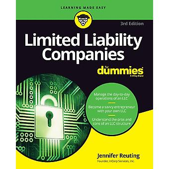 Limited Liability Companies For Dummies 3rd Edition by Reuting & Jennifer