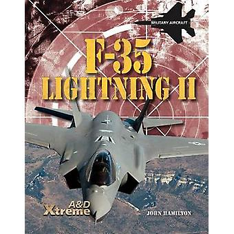F-35 Lightning II by Professor John Hamilton - 9781617832697 Book