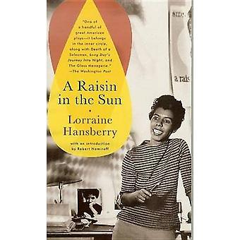 A Raisin in the Sun by Lorraine Hansberry - Robert Nemiroff - 9780812
