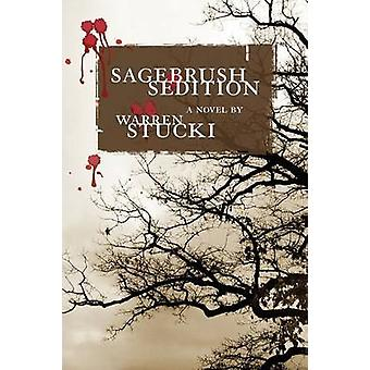 Sagebrush Sedition by Stucki & Warren J.