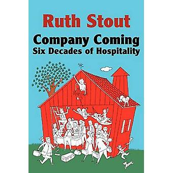 Company Coming Six Decades of Hospitality by Stout & Ruth