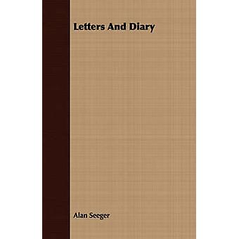 Letters And Diary by Seeger & Alan