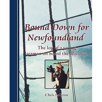 Bound Down for Newfoundland by LeGrow & Chris