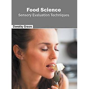 Food Science Sensory Evaluation Techniques by Green & Dorothy