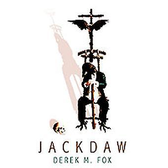 JACKDAW by Fox & Derek M.