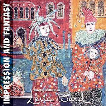 Impression and Fantasy by Ward & Leila