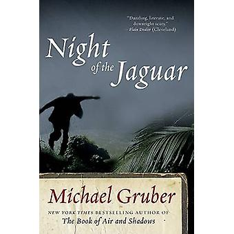Night of the Jaguar by Gruber & Michael