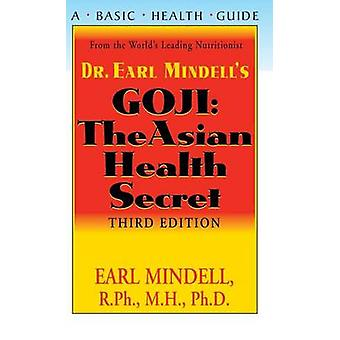 Goji The Asian Health Secret Third Edition by Mindell & R.Ph. & Ph.D & Earl L..