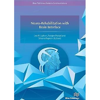 NeuroRehabilitation with Brain Interface by Ligthart & Leo P.