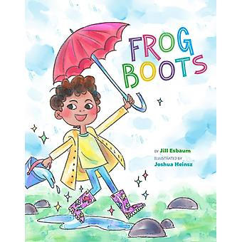 Frog Boots by Jill Esbaum
