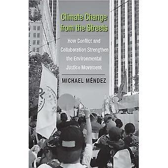 Изменение климата с улиц - Как конфликт и сотрудничество Stren