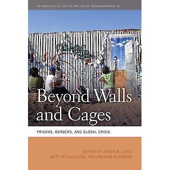 Bortom väggar och burar-fängelser-gränser och global kris av Jenna