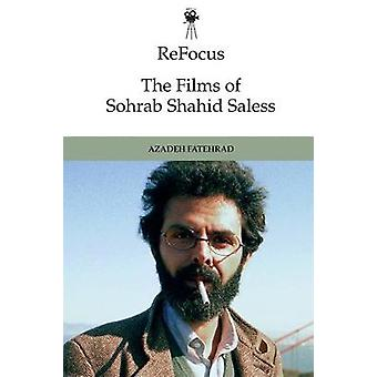 Refocus - the Films of Sohrab Shahid-Saless by Azadeh Fatehrad - 97814