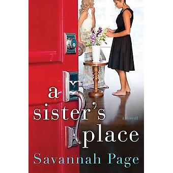 A Sister's Place - A Novel by Savannah Page - 9781503943179 Book