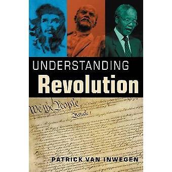 Understanding Revolution by Patrick Van Inwegen - 9781588267481 Book