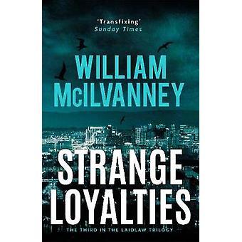 Strange Loyalties av William McIlvanney - 9781838851118 Bok