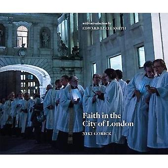 Faith in the City of London by Niki Gorick - 9781912690732 Book