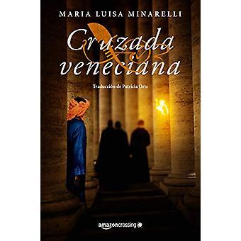 Cruzada veneciana by Maria Luisa Minarelli - 9782919805921 Book