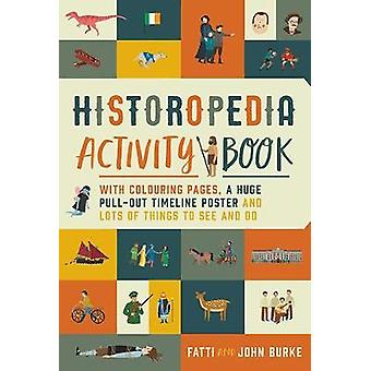Historopedia Activity Book - With colouring pages - a huge pull-out ti