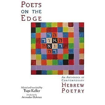 Poets on the Edge (SUNY Series in Modern Jewish Literature and Culture)