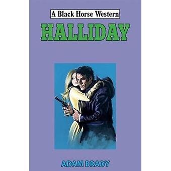 Halliday by Brady & Adam