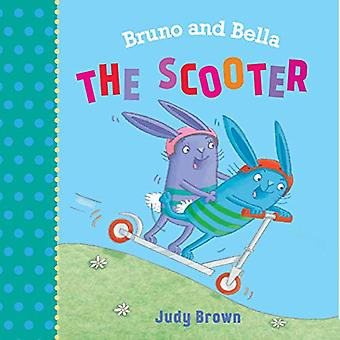 The Scooter - Bruno and Bella by Judy Brown - 9781910959329 Book