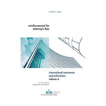 Reimbursement of Attorney's Fees - A Comparative Study of the Laws of
