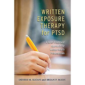 Written Exposure Therapy for PTSD - A Brief Treatment Approach for Men