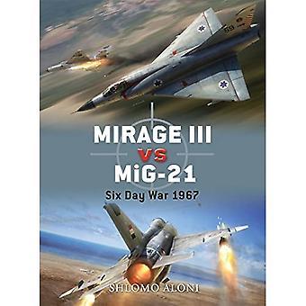 Mirage III gegen MiG-21