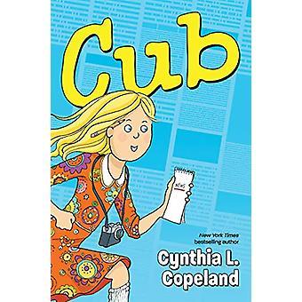 Cub by Cynthia L. Copeland - 9781616208486 Book