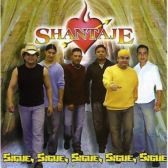 Shantaje - Sigue Sigue Sigue [CD] USA import