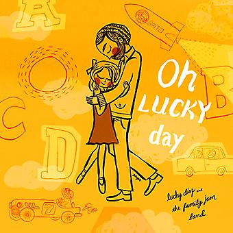 Diaz, Lucky/Family Jam Band - Oh Lucky Day! [CD] USA import