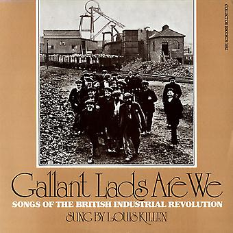 Louis Killen - Gallant Lads Are We: Songs of the British Industri [CD] USA import
