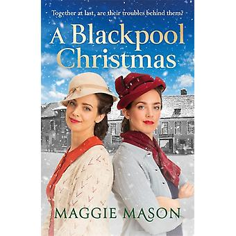A Blackpool Christmas by Mason & Maggie