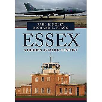 Essex: Een verborgen luchtvaartgeschiedenis