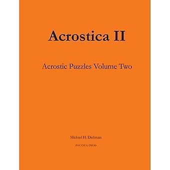 Acrostica II: Acrostic Word Puzzles Volume Two: Volume 2