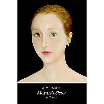 Mozart's Sister by Alison Bauld - 9780955071300 Book
