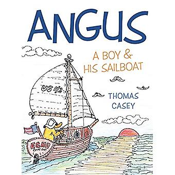 Angus - A Boy and His Sailboat by Thomas Casey - 9781489702586 Book
