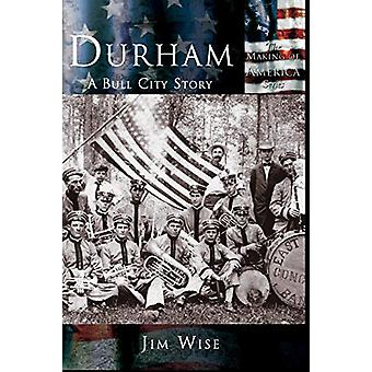 Durham A Bull City Story by Jim Wise - 9781589731677 Book