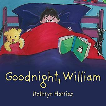 Goodnight - William by Kathryn Harries - 9781781325612 Book