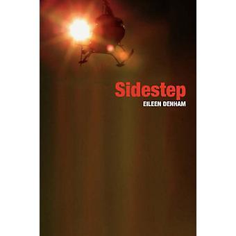 Sidestep by Eileen - Denham - 9781845491376 Book