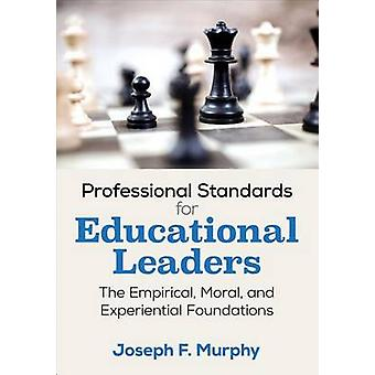 Professional Standards for Educational Leaders by Joseph F. Murphy