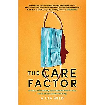 The Care Factor by Ailsa Wild