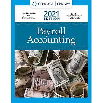 Bundle Payroll Accounting 2021 31st  CengageNOWv2 1 term Printed Access Card by Bernard Bucks County Community College BiegJudith Bucks County Community College Toland