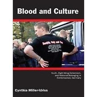 Blod och kultur - ungdom - Right-Wing Extremism- och nationella hör