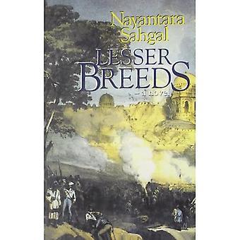 Lesser Breeds: a Novel