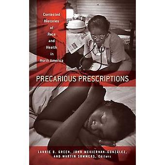 Precaire recepten door Edited by Laurie B Green & Edited by John Mckiernan Gonz lez & Edited by Martin Summers