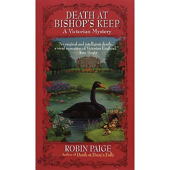 Death at Bishops Keep by Robin Paige