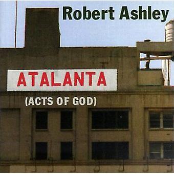 Robert Ashley - Robert Ashley: Atalanta (Acts of God) [CD] USA import