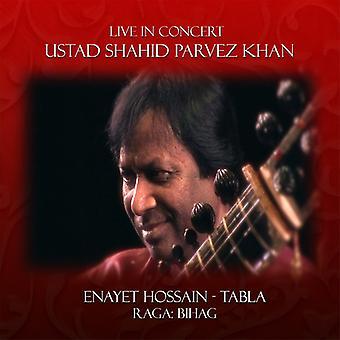 Parvez Khan * Shahid / Hossain * Enayet - Live in Concert: importation USA Shahid Parvez Khan [CD]